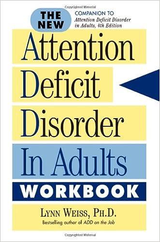 The New ADD in Adults Workbook written by Lynn Weiss PhD