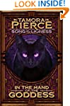 In the Hand of the Goddess: Song of t...