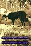 img - for Dogs: A Startling New Understanding of Canine Origin, Behavior & Evolution by Raymond Coppinger (2001-05-27) book / textbook / text book