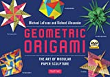 Geometric Origami Kit: The Art of Modular Paper Sculpture