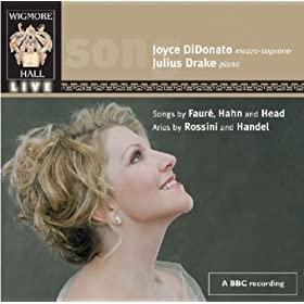 Didonato, Joyce: Songs Of Faure, Hanh & Head; Arias By Rossini And Handel