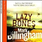 Lazybones: Tom Thorne, Book 3 | Mark Billingham