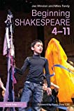 img - for Beginning Shakespeare 4-11 book / textbook / text book