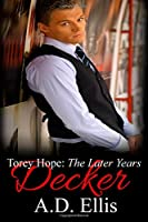 Decker (Torey Hope: The Later Years)