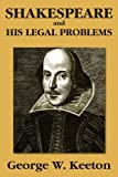 Shakespeare and his Legal Problems (1584779462) by Keeton, George W.