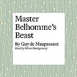 Master Belhomme's Beast | Guy de Maupassant