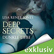 Dunkle Liebe (Deep Secrets 5) | Lisa Renee Jones