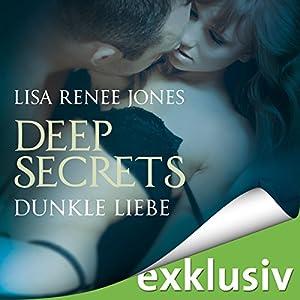 Dunkle Liebe (Deep Secrets 5) Hörbuch