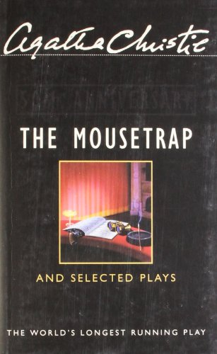 Agatha Christie  - The Mousetrap And Selected Plays