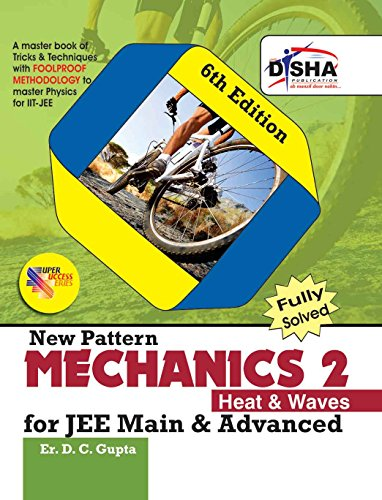 Mechanics 2, Heat and Waves  for JEE Main & Advanced (Fully Solved)