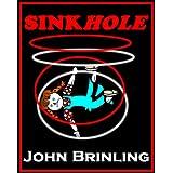 Sinkhole: A Short Story