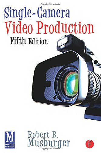 Single-Camera Video Production