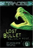 Traces: Lost Bullet