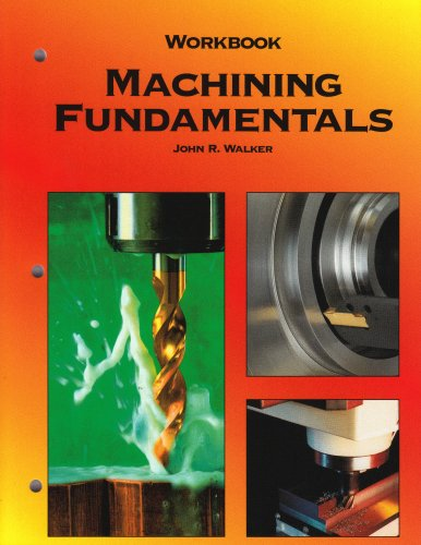 Machining Fundamentals, Workbook