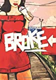 img - for Broke: The Graphic Novel book / textbook / text book