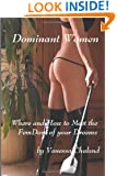 Dominant Women: Where and How to Meet the FemDom of your Dreams