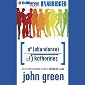 An Abundance of Katherines | [John Green]