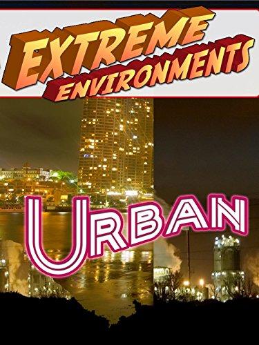 Extreme Environments - Urban