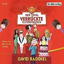 Der total verrückte Elterntausch Hörbuch von David Baddiel Gesprochen von: Max von der Groeben