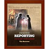 ... Reporting: A Practical Guide to the Craft of Journalism ~ Tim Harrower