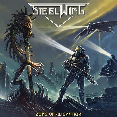 Zone Of Alienation by Steelwing (2013) Audio CD