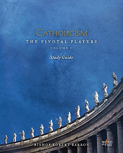 catholicism-the-pivotal-players-study-guide