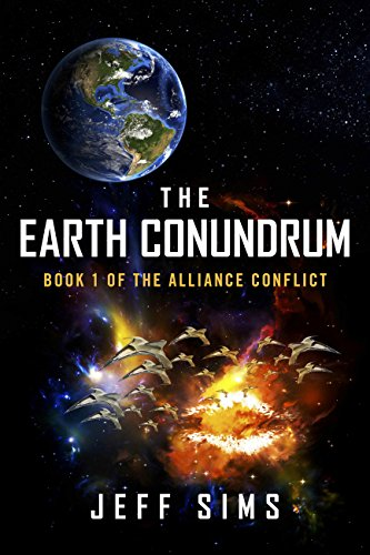The Earth Conundrum: Book 1 of the Alliance Conflict PDF