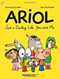 img - for Ariol #1: Just a Donkey Like You and Me (Ariol Graphic Novels) book / textbook / text book