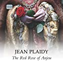 The Red Rose of Anjou (       UNABRIDGED) by Jean Plaidy Narrated by Jilly Bond