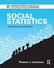 Social Statistics: The Basics and Beyond (Contemporary Sociological Perspectives)