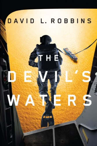 The Devil's Waters (A USAF Pararescue Thriller, Book 1)