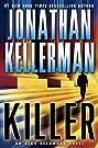 Killer: An Alex Delaware Novel