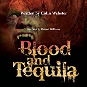 Blood and Tequila | Colin Webster