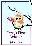 Petal's First Winter (Petal the Owl)