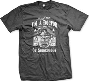Trust Me I'm A Doctor Of Shineology Men's T-shirt, Moonshine Doctor of Shineology Design Men's Tee