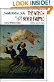 The Woman That Never Evolved: With a New Preface and Bibliographical Updates, Revised Edition