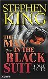 Stephen King The Man in the Black Suit: 4 Dark Tales