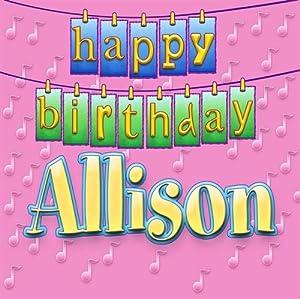 Happy Birthday Allison