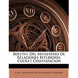 Boletin del Ministerio de Relaciones Esteriores, Culto I Colonizacion