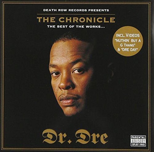 Dr. Dre - The Chronicle: The Best Of The Works - Zortam Music