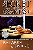 img - for Secret of the Sands by Rai Aren (2007-09-14) book / textbook / text book
