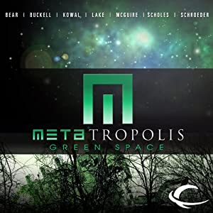 METAtropolis: Green Space Audiobook