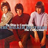 img - for MY SHIP IS COMING IN: THE COLLECTION by WALKER BROTHERS [Korean Imported] (2009) book / textbook / text book