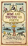 img - for Mimi and Toutou Go Forth: The Bizzare Battle of Lake Tanganyika book / textbook / text book