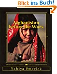 Afghanistan before the Wars (English...