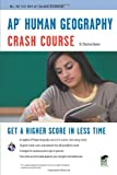 img - for AP  Human Geography Crash Course Book + Online (Advanced Placement (AP) Crash Course) book / textbook / text book