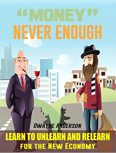 Money Never Enough  by Dwayne  Anderson  ebook deal