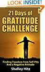 21 Days of Gratitude Challenge:  Find...