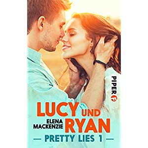 Lucy und Ryan: Pretty Lies 1