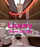 Luxury Store Design